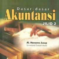 DASAR-DASAR AKUNTANSI JILID 2 - AL HARYONO JUSUP