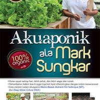Akuaponik Ala Mark Sungkar - Republikfiksi