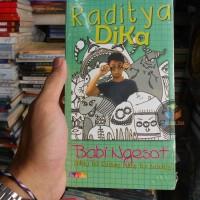 Buku Novel Babi Ngesot. By : Raditya Dika