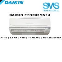 AC SPLIT DAIKIN 1.5 PK 1.5PK R410 THAILAND NON INVERTER - FTNE35MV14