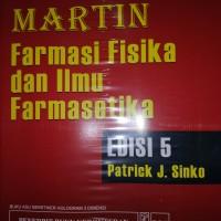 Martin farmasi fisika dan ilmu farmasetika edisi 5 by Patrick J sinko