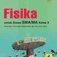 BUKU FISIKA SMA/MA KELAS X PEMINATAN K13 REVISI