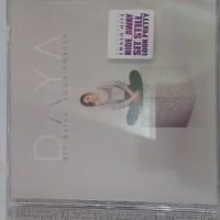 CD DAYA - SIT STILL LOOK PRETTY