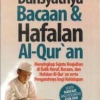 Dahsyatnya Bacaan dan Hafalan Al-Quran
