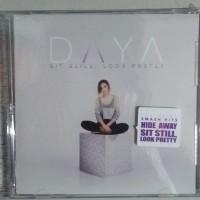 CD ORIGINAL DAYA - SIT STILL, LOOK PRETTY