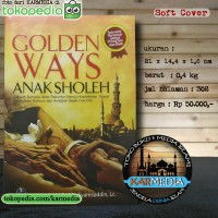 Golden Ways Anak Sholeh - Soleh - Pustaka Imam Bonjol - Karmedia
