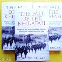 The Fall of Khilafah (Eugene Rogan)