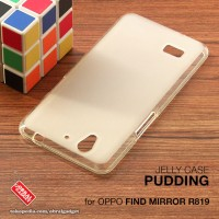 Oppo Find Mirror R819 Soft Jelly Gel Silicon Silikon TPU Case Softcase