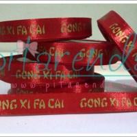 PSM-407 : Pita Saten Gong Xi Fa Cai 1,2cm (per METER)