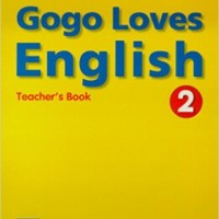 Gogo Loves English: Teacher's Book 2