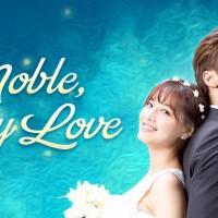 Drama Korea Noble, My Love