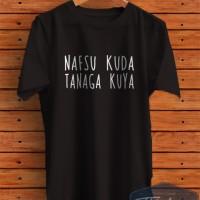 Kaos Kata-Kata Unik Bahasa Sunda 2 Nafsu Kuda Tanaga Kuya