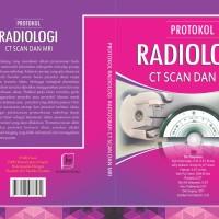 Protokol Radiologi CT Scan dan MRI