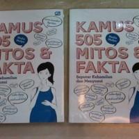 Kamus 505 Mitos & Fakta Seputar Kehamilan & Menyusui-Nadia Mulya