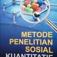 Metode Penelitian Sosial Kuantitatif by Ulber Silalahi