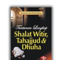 Buku Tuntunan Lengkap Shalat Witir Tahajjud & Dhuha, sholat tahajud