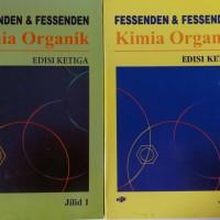 Kimia Organik (Jilid 1&2)- FESSENDEN &FESSENDEN