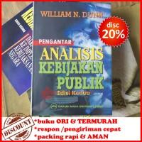 Pengantar Analisis Kebijakan Publik (Edisi 2) - William N. Dunn