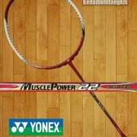 RAKET YONEX MUSCLE POWER 22 LIMITED ORIGINAL SUNRISE
