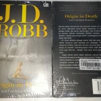 Novel Dewasa J.D. Robb Origin in death Asal usul dalam kematian JD