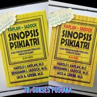 Sinopsis Psikiatri Kaplak- Sadock Jilid 1 dan 2