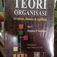 Teori Organisasi Struktur, Desain&aplikasi