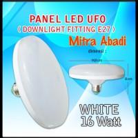 Panel LED UFO 16 Watt White/Putih E27