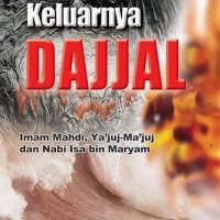 Keluarnya Dajjal, Yajuj Majuj & Imam Mahdi