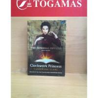 Clockwork Princess - The Infernal Devices Book 3 ( Cassandra Clare )