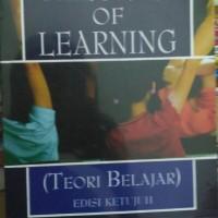 THEORIES OF LEARNING (Teori Belajar) Ed.7