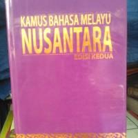 Kamus Bahasa Melayu Nusantara Edisi 2