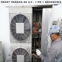 Paket Pasang AC 0.5 - 1 PK + Aksesoris