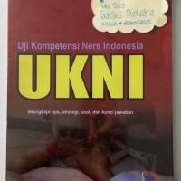 Uji Kompetensi Ners Indonesia (UKNI)