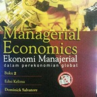 Managerial Economics edisi 5 Buku 2 by. Dominick Salvatore