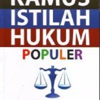 Kamus Istilah Hukum Populer
