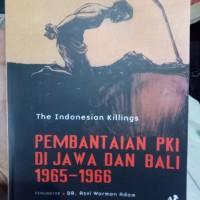 Pembantaian pki di Jawa dan Bali 1955 1966-Robert Cribb