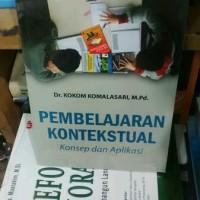 Pembelajaran Kontekstual , Dr. Kokom Komalasari M.Pd.