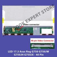 LED 17.3 Asus Rog G750 G750JW G750JH G750JX - 40 Pin