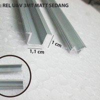 rel sliding lemari / rel pintu geser / rel u&v sedang 3mt aluminium