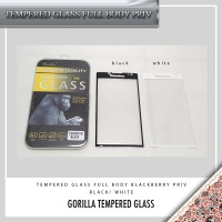 TEMPERED GLASS BLACKBERRY PRIV GORILLA/ TEMPERED GASS PRIV FULL