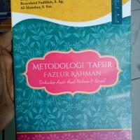 Metodologi Tafsir Fazlur Rahman terhadap Ayat Hukum & Sosial -Dr.Jazim