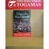 The Art Of War ( Niccolo Machiavelli )
