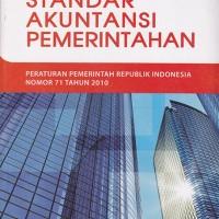 Standar Akuntansi Pemerintahan: Peraturan Pemerintah RI. No. 71