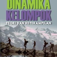 Dinamika Kelompok: Teori dan Keterampilan edisi 9
