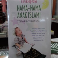 ENSIKLOPEDIA NAMA-NAMA ANAK ISLAMI