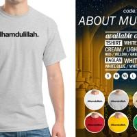 Kaos About Muslim 08 T-Shirt Raglan Islam Islami Quotes