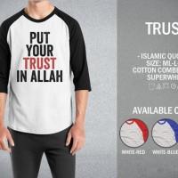 Kaos Muslim Trust T-Shirt Raglan Islam Islami Quotes