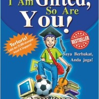 I Am Gifted, So Are You! - Adam Khoo