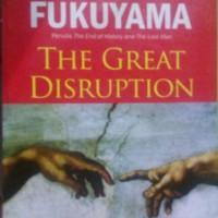 BUKU THE GREAT DISRUPTION FRANCIS FUKUYAMA
