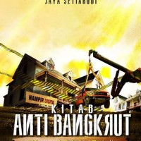 (Baru) Buku Kitab Anti Bangkrut - HC . Jaya Setiabudi
